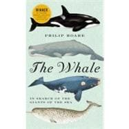 The Whale: In Search of the Giants of the Sea, 9780061976216  