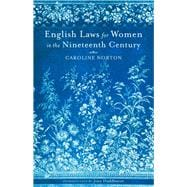English Laws for Women in the Nineteenth Century, 9780897336222