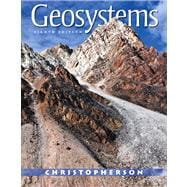 Geosystems : An Introduction to Physical Geography,9780321706225