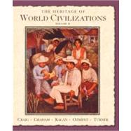 Heritage of World Civilizations, The: Volume Two since 1500,9780131926226