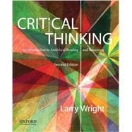 Critical Thinking An Introduction to Analytical Reading and Reasoning,9780199796229