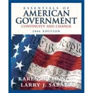 Essentials of American Government : Continuity and Change, 2006 Edition,9780321276230