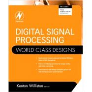 Digital Signal Processing: World Class Designs, 9781856176231  