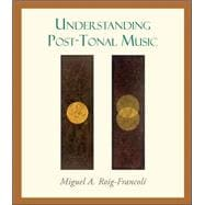 Understanding Post-tonal Music,9780072936247