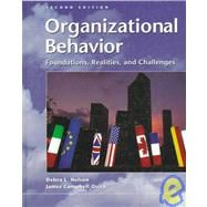 Organizational Behavior : Foundations, Realities and Challenges