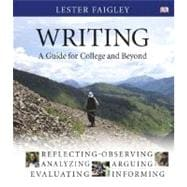 Writing : A Guide for College and Beyond,9780321396266