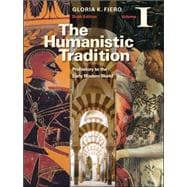 The Humanistic Tradition Volume I: Prehistory to the Early Modern World,9780077346270