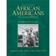 African Americans A Concise History, Combined Volume