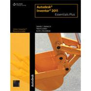 Autodesk Inventor 2011 Essentials Plus, 1st Edition