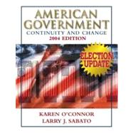 American Government: Continuity and Change, 2004 Election Update (paperbound)