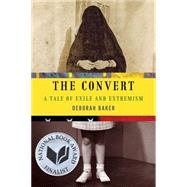 The Convert: A Tale of Exile and Extremism, 9781555976279