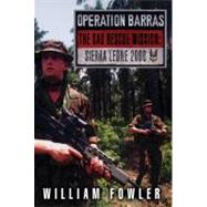 Project X : Operation Barras, the SAS Rescue Mission ...