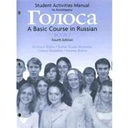 Student Activities Manual to Accompany Goloca : A Basic Course in Russian: Book 1