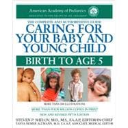 Caring for Your Baby and Young Child : Birth to Age 5, 9780553386301  