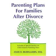 Parenting Plans for Families After Divorce, 9780976866305