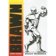 Brawn: Bodybuilding for the Drug-free and Genetically Typica..., 9789963916313