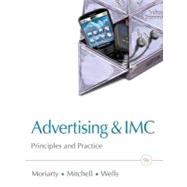 Advertising & IMC Principles and Practice Plus New MyMarketingLab with Pearson eText -- Access Card Package,9780132606318