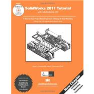 Solidworks 2011 Tutorial W/ CD, 9781585036318  