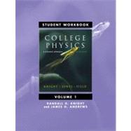 Student Workbook for College Physics: A Strategic Approach Volume 1 (Chs. 1-16), 2/e