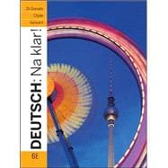Deutsch: Na klar! An Introductory German Course (Student Edition)