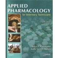 Applied Pharmacology for Veterinary Technicians,9781416056331