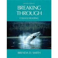 Breaking Through : College Reading (with Study Card for Vocabulary)