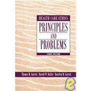 Health Care Ethics: Principles and Problems