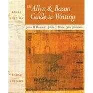 Allyn and Bacon Guide to Writing, Brief Edition with MLA Guide