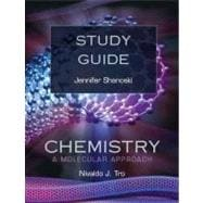 Study Guide for Chemistry : A Molecular Approach