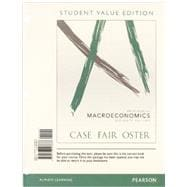 LL: Priniciples of Macroeconomics, Student Value Edition Plus NEW MyEconLab with Pearson eText -- Access Card Package, 11E,9780133456370