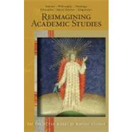 Reimagining Academic Studies : Science, Philosophy, Educatio..., 9780880106375