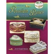Antique Porcelain Boxes: Identification & Value Guide, 9781574326376  