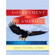 Government in America : People, Politics, and Policy,9780205806379