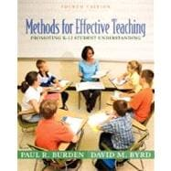 Methods for Effective Teaching : Promoting K-12 Student Understanding