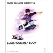 Adobe Premiere Elements 8 Classroom in a Book, 9780321686381  