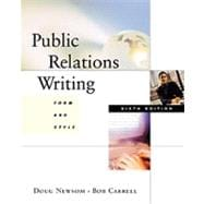 Public Relations Writing : Form and Style,9780534556396