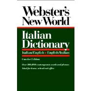 Webster's New World  TM   Italian Dictionary: Italian/English, English/Italian, Concise Edition