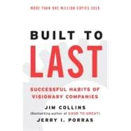 Built to Last : Successful Habits of Visionary Companies, 9780060516406
