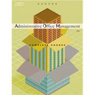 Administrative Office Management, Complete Course, 13th Edition