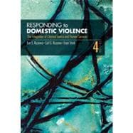Responding to Domestic Violence : The Integration of Criminal Justice and Human Services,9781412956406