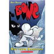 BONE #1: Out from Boneville; Out From Boneville,9780439706407