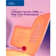A Guide to Customer Service Skills for the Help Desk Professional, Second Edition,9780619216412