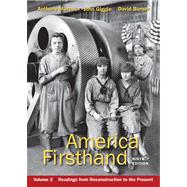 America Firsthand, Volume Two : Readings from Reconstruction to the Present,9780312656416