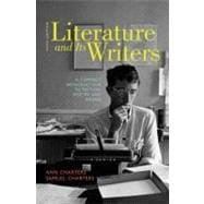 Literature and Its Writers : A Compact Introduction to Fiction, Poetry, and Drama