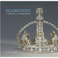 Diamonds : A Jubilee Celebration, 9781905686421