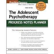 The Adolescent Psychotherapy Progress Notes Planner, 3rd Edi..., 9781118046425  