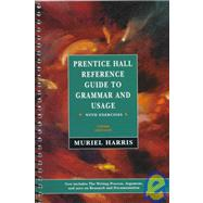 Prentice Hall's Reference Guide to Grammar with Exercises