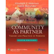 Community as Partner : Theory and Practice in Nursing,9780781786430