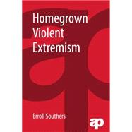Homegrown Violent Extremism,9781455776436