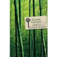 Green Careers : Choosing Work for a Sustainable Future, 9780865716438  